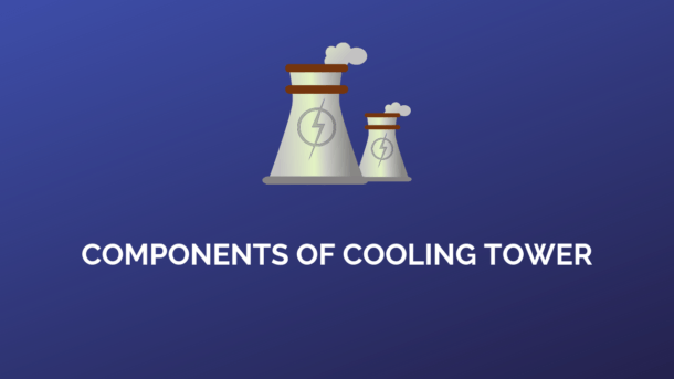 components of cooling tower and functions