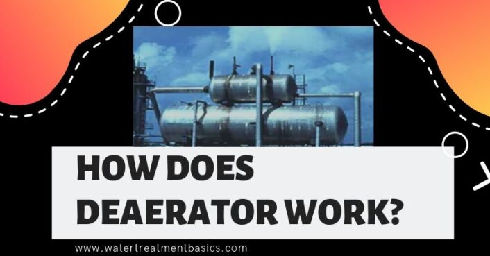 how does a deaerator work