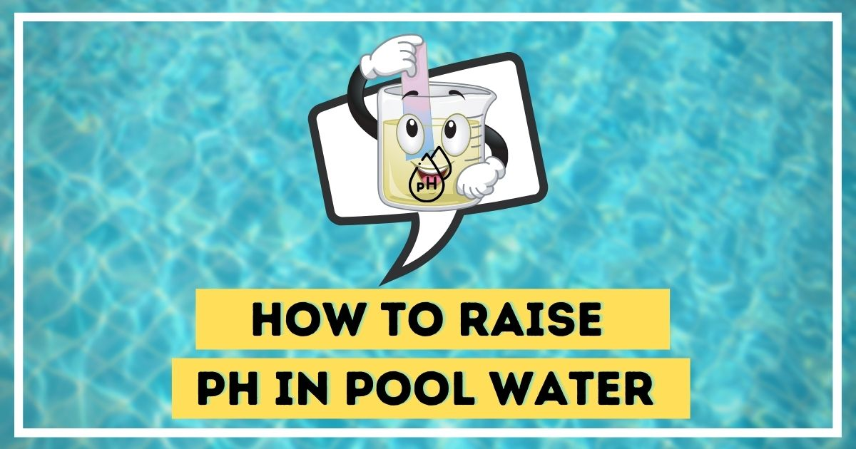 how to raise pH of pool water