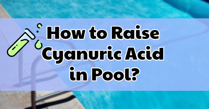 how to raise cyanuric acid in pool